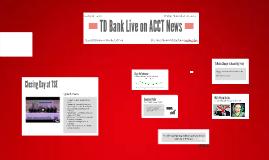 TD Bank Live on Global News