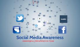 Copy of Social Media Awareness