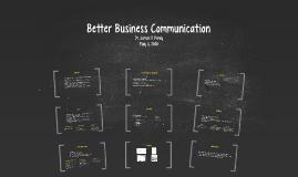 Better Business Communication