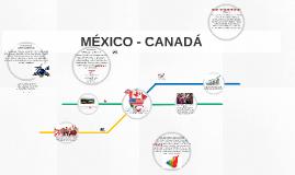MÉXICO - CANADÁ