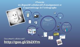 #Twictée : un dispositif collaboratif d'enseignement et d'ap