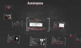 Copy of Acondroplasia
