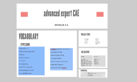 advanced expert CAE Module 1 A