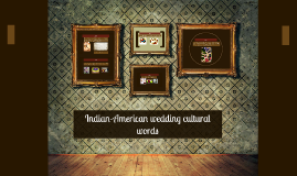 Indian-American wedding  words interpretation(subculture 1)