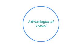 Advantages of Travel