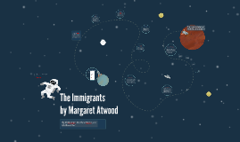 Analysis of The Immigrants by Margaret Atwood