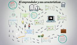 EL EMPRENDEDOR Y SUS CARACTERISTICAS