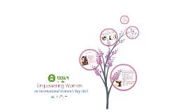Building Advocates Through Digital PR: Oxfam America's International Women's Day 2012
