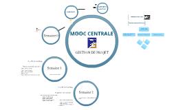 Copy of MOOC Centrale GESTION DE PROJET