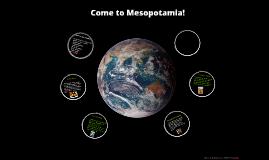 Come to Mesopotamia!