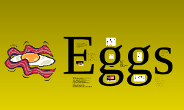 Eggs Project