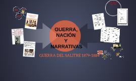 Copy of GUERRA, NACIÓN Y NARRATIVAS
