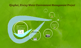 Qinghai Xining Water Environment Management Project