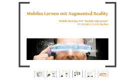 Mobiles Lernen mit Augmented Reality, Mobile Monday #19
