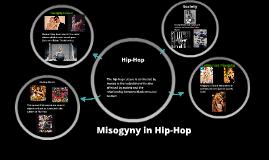 Misogyny in Hip-Hop by on Prezi