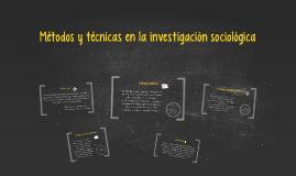 Métodos y técnicas en la investigación sociológica