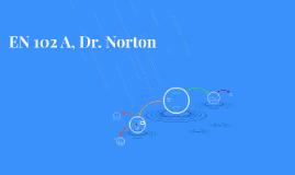 EN 102 B, Dr. Norton