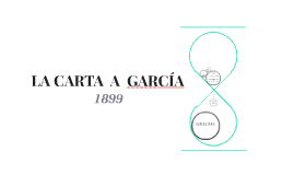 CARTA  A  GARCÍA