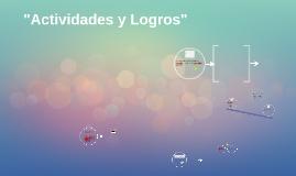 """Copy of """"Actividades y Logros"""""""