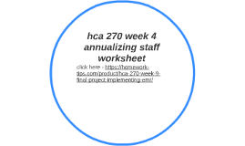 hca 270 annualizing staffing worksheet