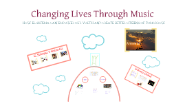 Changing Lives Through Music