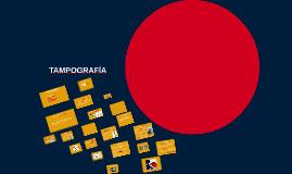 Copy of TAMPOGRAFÍA