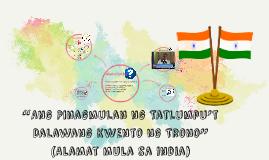"""Copy of """"Ang Pinagmulan ng Tatlumpu't Dalawang Kwento ng Trono"""""""
