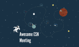 Awesome ESN Meeting