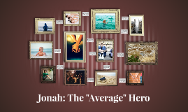 The Pattern of Hero Myths - Jonah