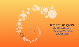 Dream Triggers