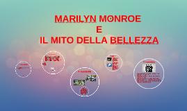 MARILYN MONROE E IL MITO DELLA BELLEZZA