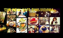 THE NEW CAFE EVOLUCIONA