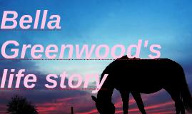 Bella Greenwood's life story