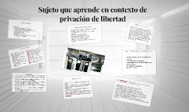 Sujeto que aprende en contexto de privacion de libertad