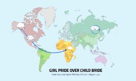 GIRL PRIDE OVER CHILD BRIDE