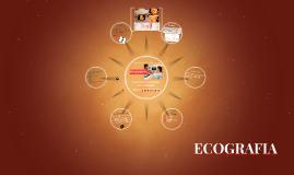 Copy of ECOGRAFIA