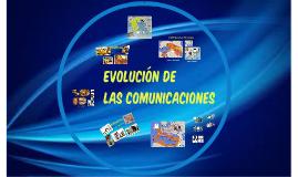 EVOLUCIÓN DE LAS COMUNICACIONES