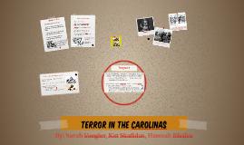 Terror (in the Carolinas)