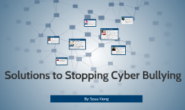 Solutions to Stopping Cyber Bullying