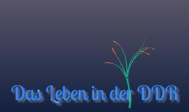 Copy of Das Leben im DDR