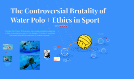 The Controversial Brutality of Water Polo + Ethics in Sport