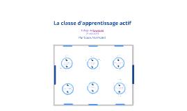 La classe d'apprentissage actif