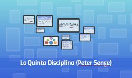 La Quinta Disciplina (Peter Senge)