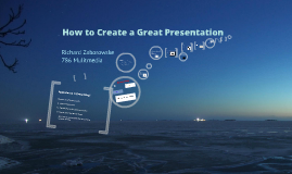 How to Create a Great Presentation