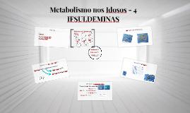 Metabolismo nos Idosos - 5 IFSULDEMINAS