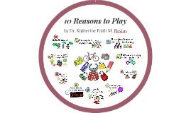 10 Reasons to Play