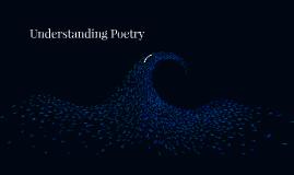 Copy of Understanding Poetry
