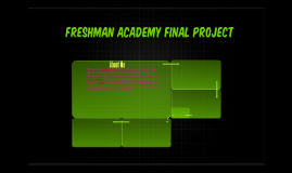 Freshman Academy Final Project