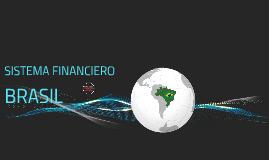 SISTEMA FINANCIERO DE BRASIL