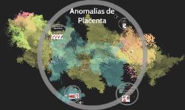 Anomalias de Placenta